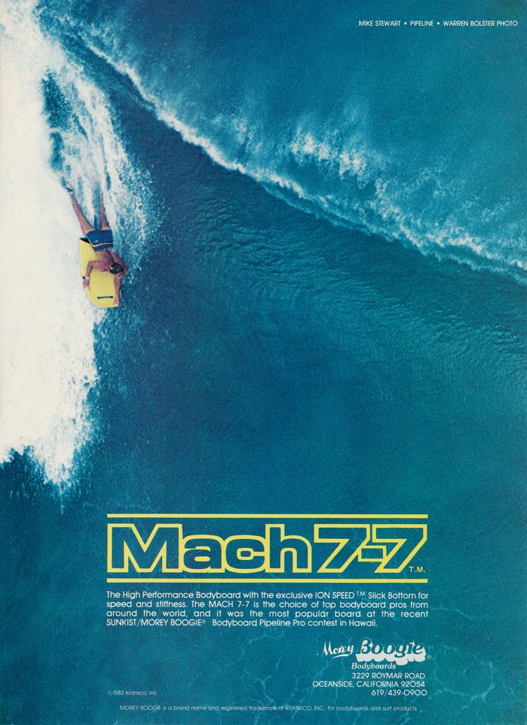 Mach 7-7: um bodyboard revolucionário e lendário    Ver: Arquivo Libuse